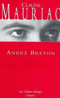 André Breton - ClaudeMauriac