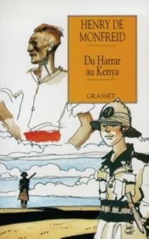 Du Harrar au Kenya - Henry deMonfreid