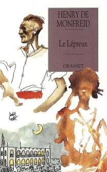 Le lépreux - Henry deMonfreid