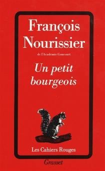 Un Petit bourgeois - FrançoisNourissier