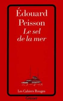 Le sel de la mer - ÉdouardPeisson