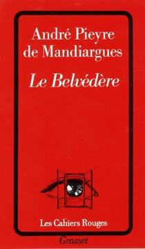 Le Belvédère - AndréPieyre de Mandiargues