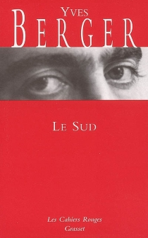 Le Sud - Yves Berger