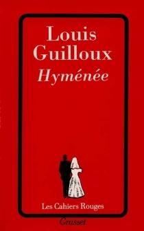 Hyménée - LouisGuilloux