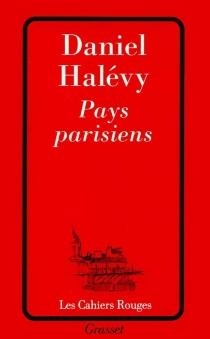 Pays parisiens - DanielHalévy