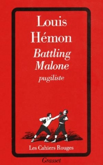 Battling Malone, pugiliste - Louis Hémon