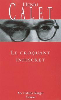 Le croquant indiscret - HenriCalet