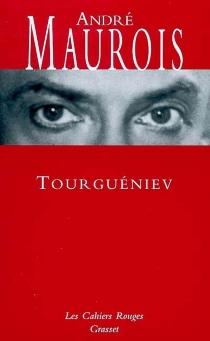Tourgueniev - AndréMaurois