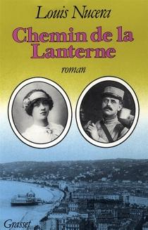 Chemin de la lanterne - LouisNucéra