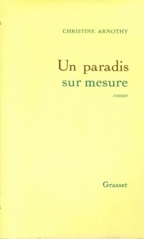 Un paradis sur mesure - ChristineArnothy