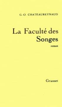 La faculté des songes - Georges-OlivierChâteaureynaud