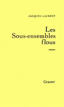 Les sous-ensembles flous - JacquesLaurent