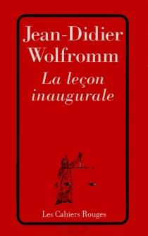 La leçon inaugurale - Jean-DidierWolfromm