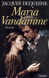 Maria Vandamme - JacquesDuquesne