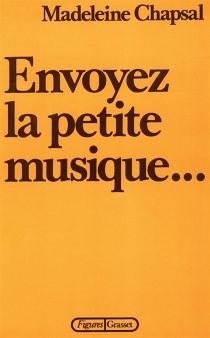 Envoyez la petite musique... - MadeleineChapsal