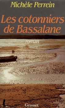 Les Cotonniers de Bassalane - MichèlePerrein