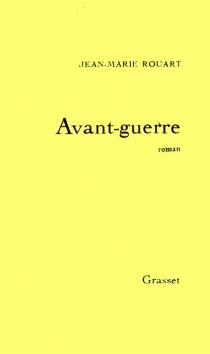 Avant-guerre - Jean-MarieRouart