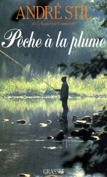 Pêche à la plume - AndréStil