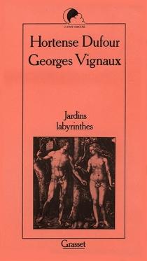 Jardins labyrinthes - HortenseDufour