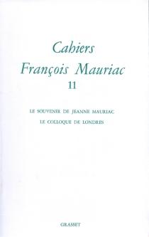 Cahiers François Mauriac, n° 11 -