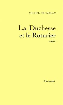 La Duchesse et le roturier - MichelTremblay