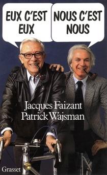Eux c'est eux, nous c'est nous - PatrickWajsman