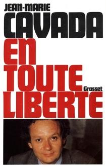 En toute liberté - Jean-MarieCavada