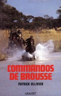 Commandos de brousse - PatrickOllivier