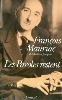 Les Paroles restent - FrançoisMauriac