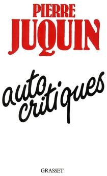 Autocritiques - PierreJuquin