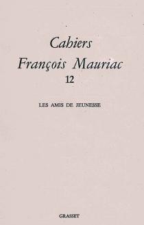 Cahiers François Mauriac, n° 12 -