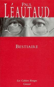 Bestiaire - PaulLéautaud