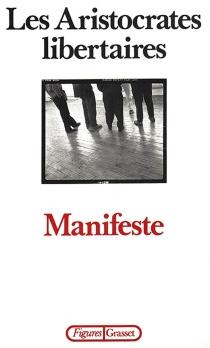 Manifeste - Aristocrates libertaires