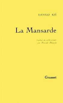 La mansarde : poème satirique - DaniloKis