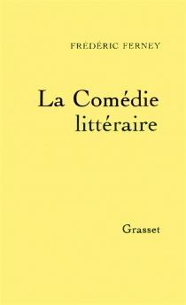 La Comédie littéraire - FrédéricFerney