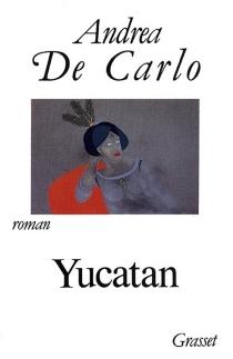 Yucatan - AndreaDe Carlo