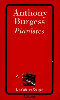 Pianistes - Anthony Burgess