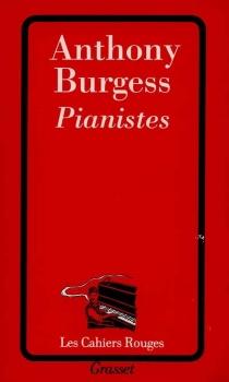 Pianistes - AnthonyBurgess