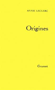 Origines - AnnieLeclerc