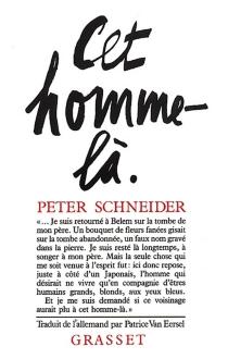 Cet homme-là : récit - PeterSchneider