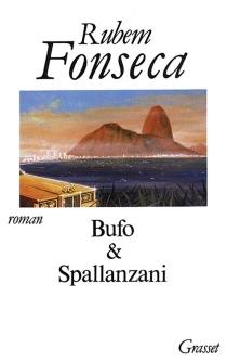 Bufo et Spallanzani - RubemFonseca