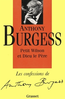 Confessions - Anthony Burgess
