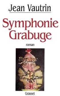 Symphonie Grabuge - JeanVautrin