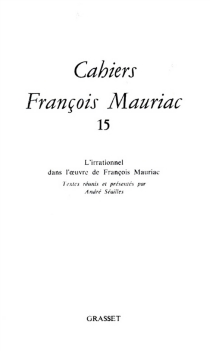 Cahiers François Mauriac, n° 15 -