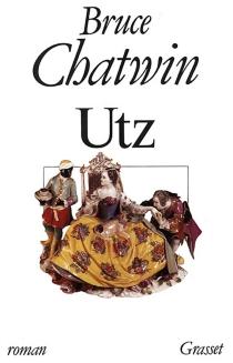 Utz - BruceChatwin