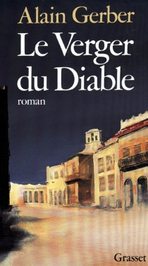 Le Verger du diable - Alain Gerber