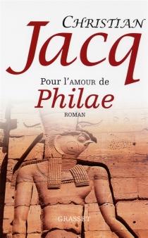 Pour l'amour de Philaé - ChristianJacq