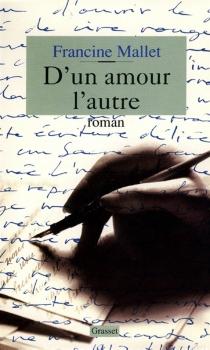 D'un amour l'autre - FrancineMallet