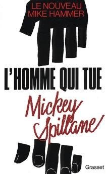 L'Homme qui tue - MickeySpillane