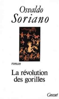 La révolution des gorilles - OsvaldoSoriano